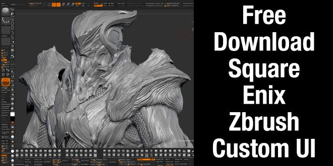 free download square enix zbrush custom ui zbrushtuts