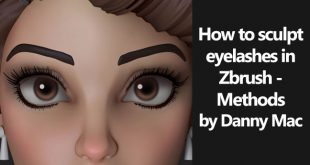 How to sculpt eyelashes in Zbrush – Methods by Danny Mac