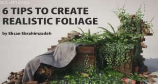 6 Tips to create realistic foliage by Ehsan Ebrahimzadeh