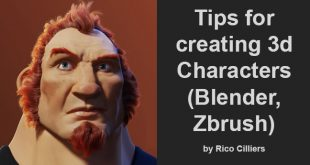 Tips for creating 3d Characters (Blender, Zbrush) by Rico Cilliers