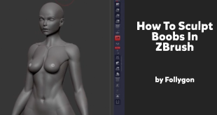 How To Sculpt Boobs In ZBrush by Follygon