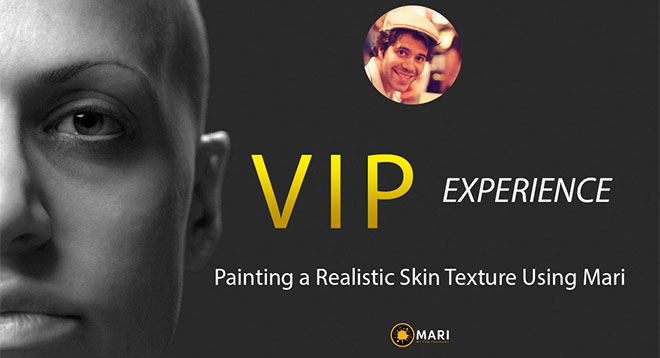 VIP experience – Painting a Realistic Skin Texture Using