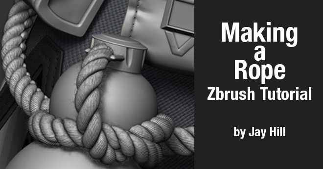 Making a Rope – Zbrush Tutorial by Jay Hill – zbrushtuts