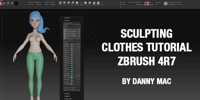 Sculpting Clothes Tutorial – Zbrush 4R7 by Danny Mac