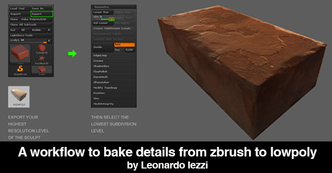 A workflow to bake details from zbrush to lowpoly by Leonardo Iezzi