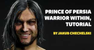 Prince of Persia Warrior Within, Tutorial by Jakub Chechelski (Character Artist)